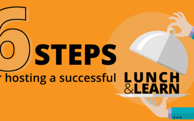 6 Steps for Hosting a Successful Lunch & Learn